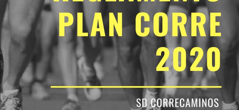 CARTEL - Nuevo Reglamento Plan Corre 2020